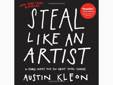 Steal like an artist book by Austin Kleon